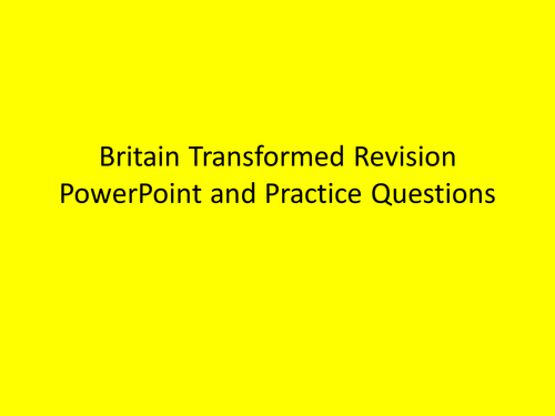 A level History Britain Transformed Revision
