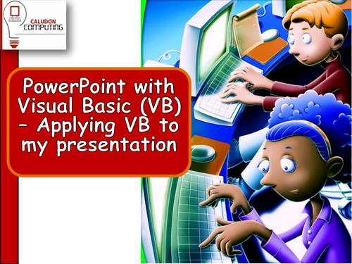 Lessons 5  and 6 PowerPoint with Visual Basic