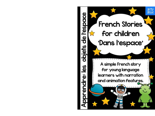 FREEBIE! French Story: Dans l'espace with You Tube video link