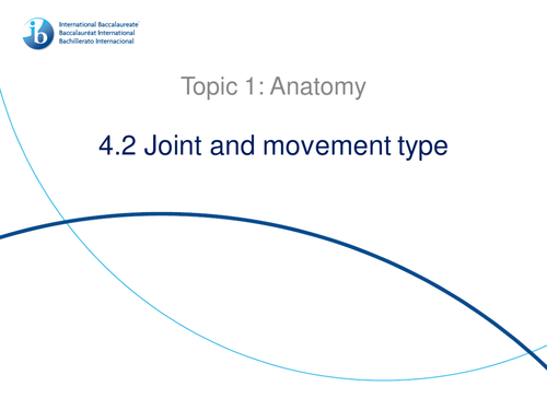 4.2 Joint and Movement Type IB Sports, Exercise and Health Science (SEHS) PowerPoint
