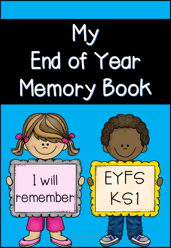 My End Of Year Memory Book Eyfsks1 By Pollypuddleduck Teaching