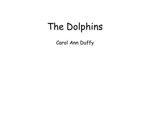 The Dolphins by Carol Ann Duffy