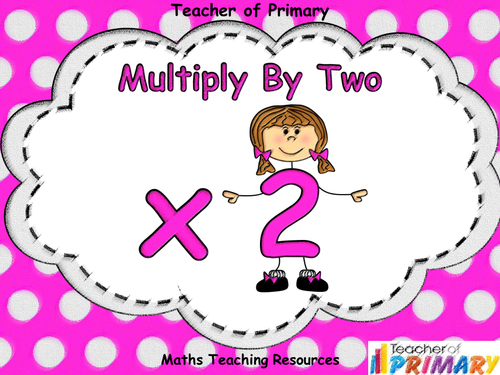 Multiply by Two - Year 2 - PowerPoint Presentation and ...