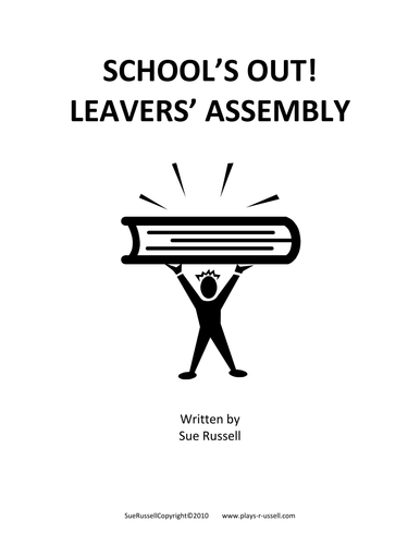 School's Out Leavers' Assembly