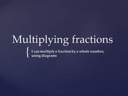 Multiply fraction by a whole number