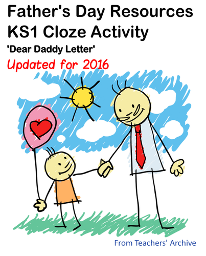Fathers Day: KS1 Dear Daddy Letters Cloze Procedure. English Lesson with Resources.