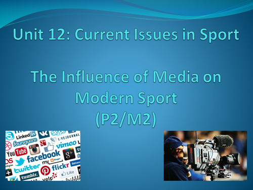 Level 3 BTEC Sport - Unit 12 - Current Issues - Media Assignment Resources