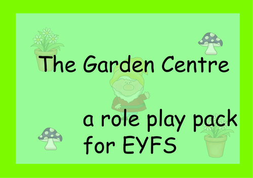 The Garden Centre Resource Pack  EYFS/KS1
