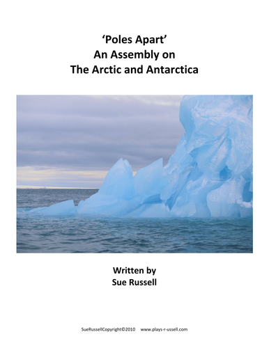 Poles Assembly on the Arctic and Antarctica