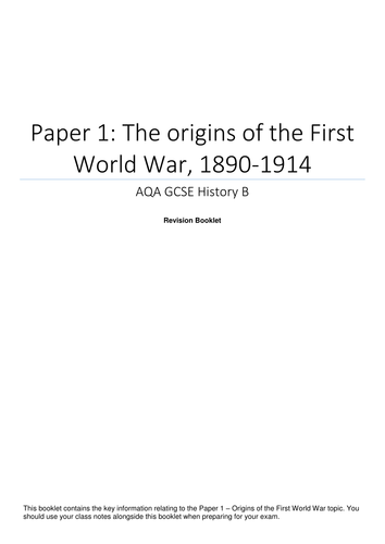 AQA GCSE History - Paper 1 - Causes of the First World War - Revision Booklet