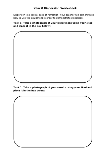 Year 8 Dispersion Worksheet to be used with IPads