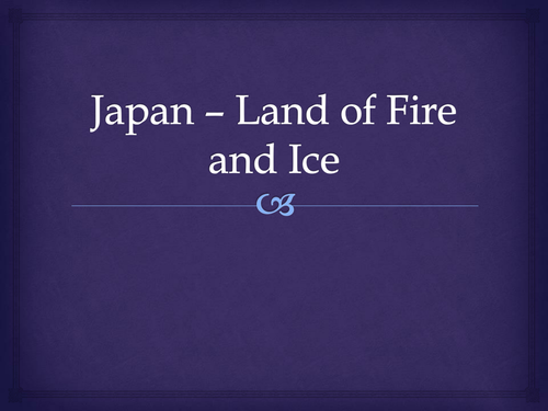 Japan - Land of Fire and Ice