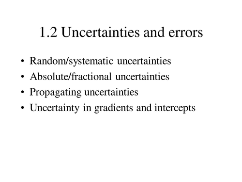 Uncertainty and Errors in measurement