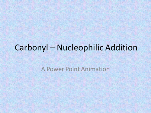 Nucleophilic Addition (Carbonyl)