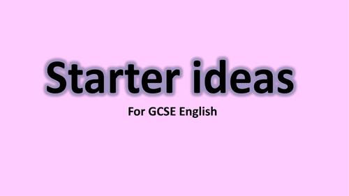 30 English GCSE Starters/Plenaries!