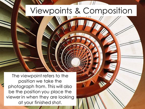 Viewpoints & Composition - Photography - PowerPoints