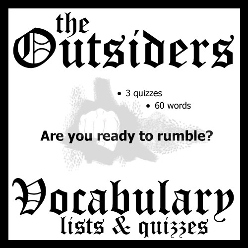 OUTSIDERS Vocabulary List & Quiz w/ Answer Keys (by S.E