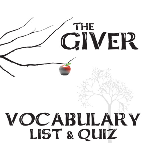 GIVER Vocabulary List and Quiz Assessment by