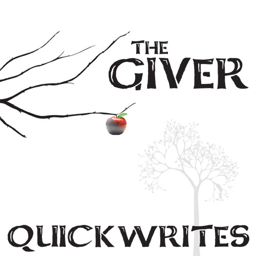 GIVER Journal - Quickwrite Writing Prompts - PowerPoint