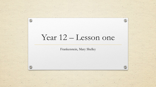 Mary Shelley's Frankenstein AQA AS/A Level English Language and Literature Lesson one