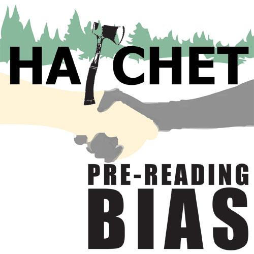 HATCHET PreReading Bias