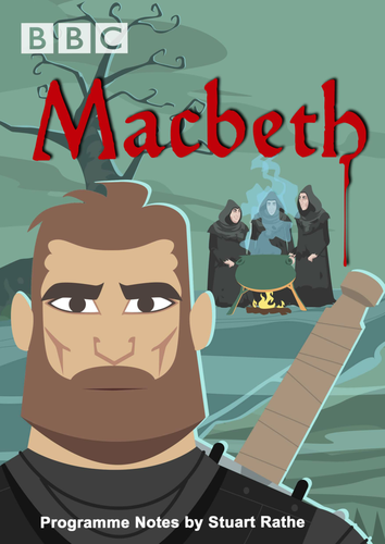 Macbeth - Scheme of work for BBC School Radio's Shakespeare adaptation - 4 week KS2 unit