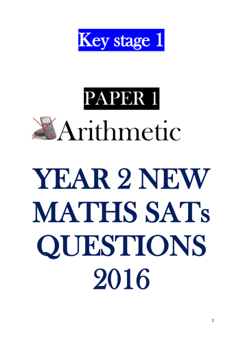 New SATs KS1 Maths 2016 - Key Stage 1  Mathematics Paper 1 and Paper 2 - sample pack