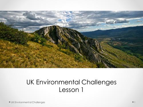 UK Environmental Challenges Lesson 1