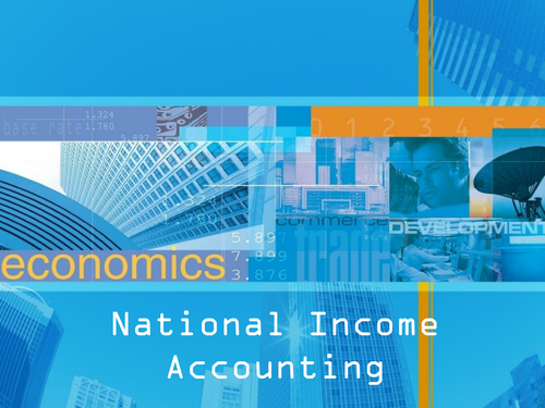 National Income Accounting_Power point Presentation