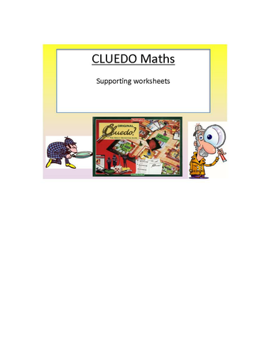 Cluedo Maths - supporting worksheets