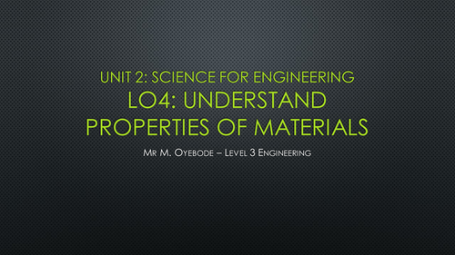 Properties of Materials - Science for Engineering