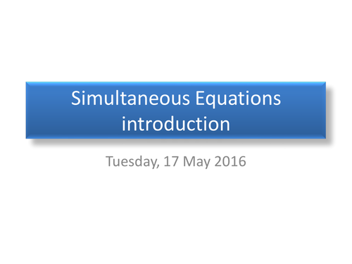 Introduction to solving Simultaneous Equations by sjcooper ...