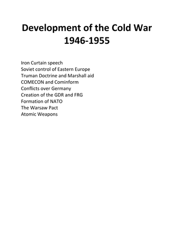 A- Level developments of the Cold War 1946-1955