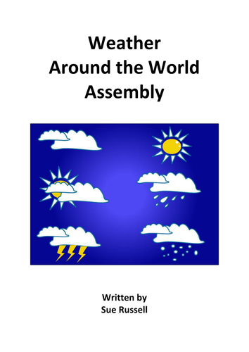 Weather around the World Assembly or Class Play