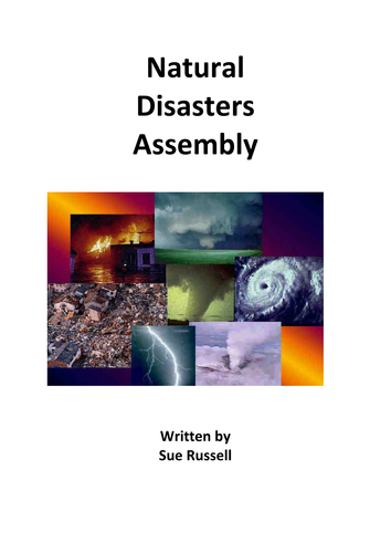 Natural Disasters Assembly or Class Play