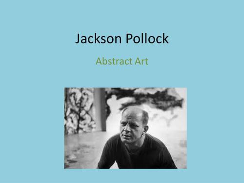 jackson pollock powerpoint by belperkins teaching. Black Bedroom Furniture Sets. Home Design Ideas