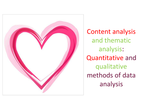 Data analysis: Content analysis and thematic analysis   A level