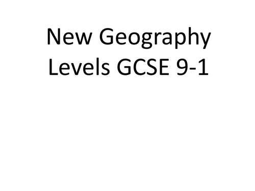 Geography Levels for New GCSE (9-1)