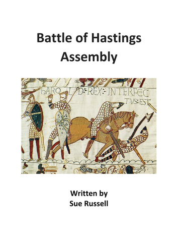 Battle of Hastings Assembly or Class Play