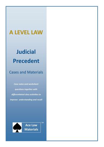 A Level Law - Judicial Precedent Cases and Materials (AQA, OCR and WJEC)
