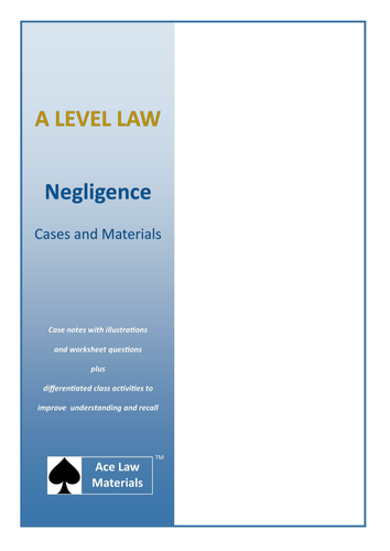 A Level Law - Negligence Cases and Materials (AQA and OCR)