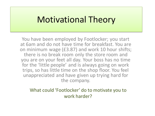 Business Studies: Motivational Theory (employee incentives; Maslow)