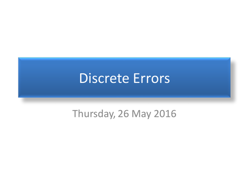 Error bounds for continuous or Discrete data