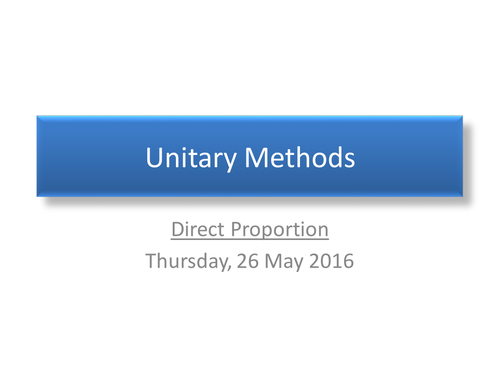 Unitary Methods for direct and Inverse proportions