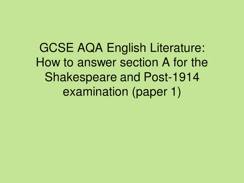 How to achieve perfect marks for AQA lit paper 1 section A