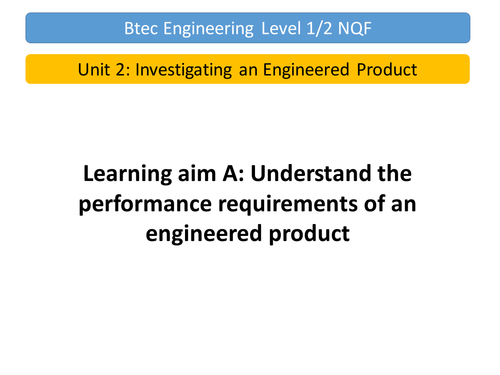 Btec Engineering Unit 2 Learning Aim A Lesson 1 and 2 and Assignment 1