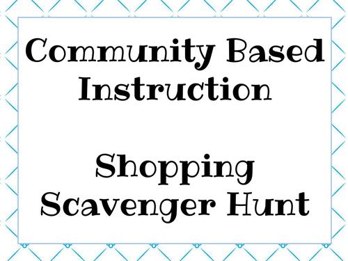 Shopping Scavenger Hunt Task Cards: For Community Based Instruction-LIFE Skills