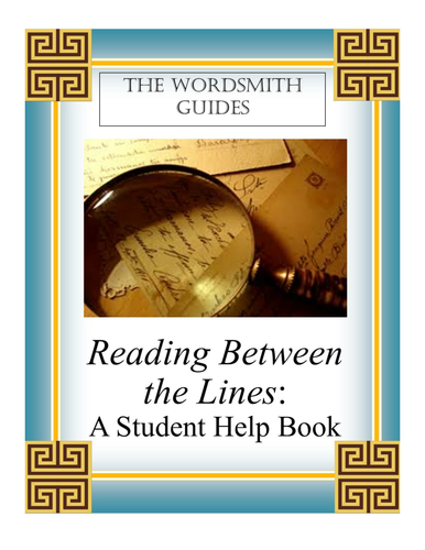 Reading Between the Lines: A Student Help Book (Teaching Copy)
