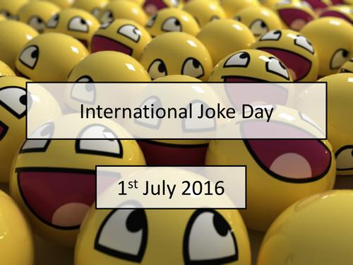 International Joke Day July Assembly Presentation - an assembly to enjoy!