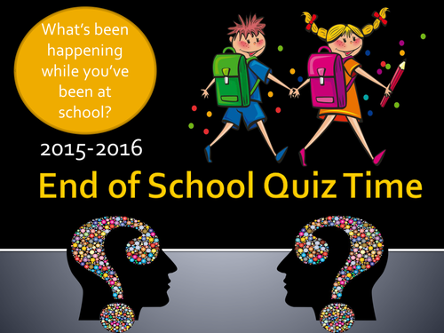 End of School Quiz For Summer 2016